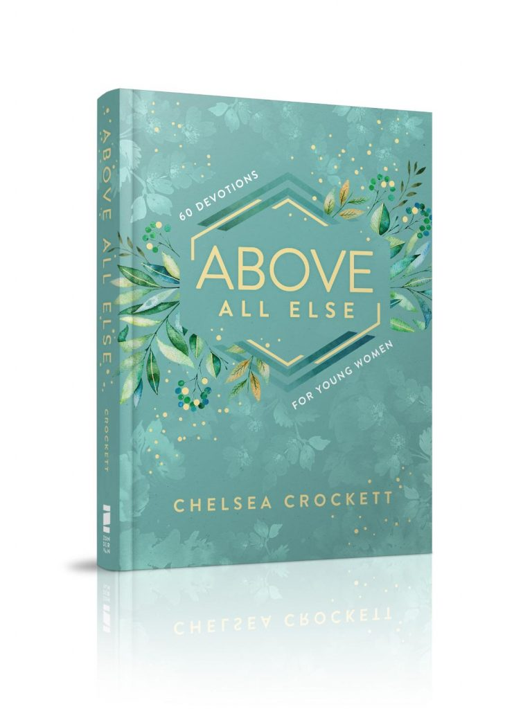 Above All Else Book by Chelsea Crockett