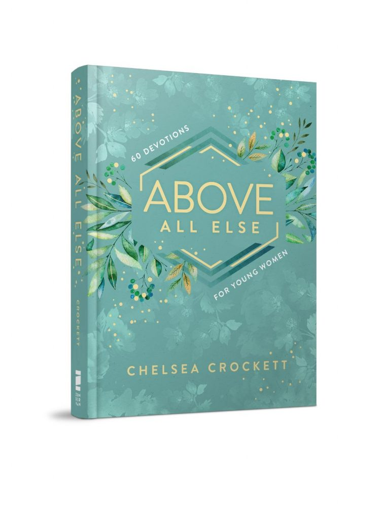 Above All Else By Chelsea Crockett